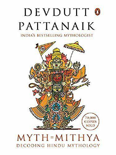 Myth = Mithya: Decoding Hindu Mythology  |   ISBN  978-0143423324