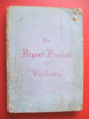 1865 Emerson  Whittier  Longfellow Etc William Cullen Bryant Tribute   Rare 1St