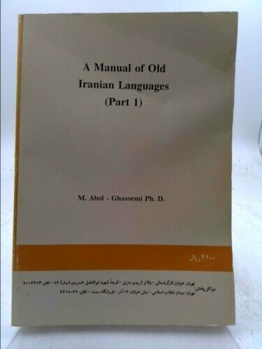Manual of Old Iranian Languages 2 Volumes. Grammar & Lexicon Dictionary