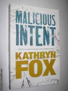 Malicious Intent by KATHRYN FOX Rutherford Maitland Area Preview