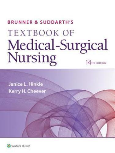 Brunner Suddarth S Textbook Of Medical Surgical Nursing 14th Edition
