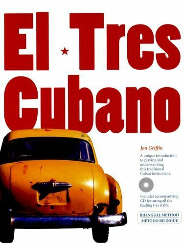 Jon Griffin El Tres Cubano Learn to Play Cuban Guitar Music Book & CD