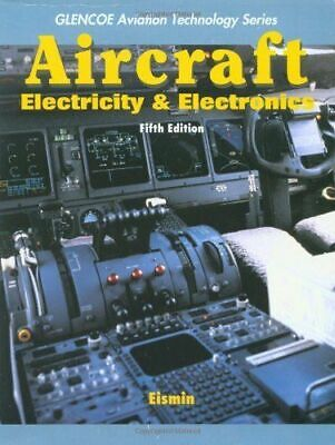Aircraft Electricity and Electronics (Glencoe Aviation Technology Series) by… 5.