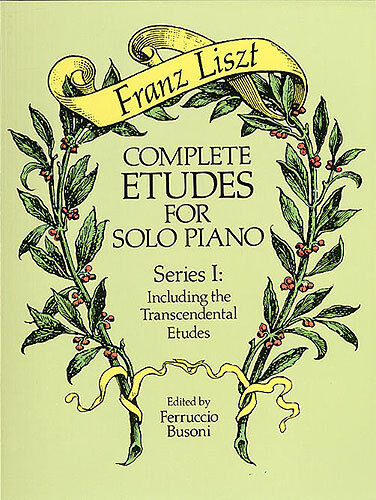 Franz Liszt Complete Etudes Solo Piano Learn to Play Keyboard Music Book 1