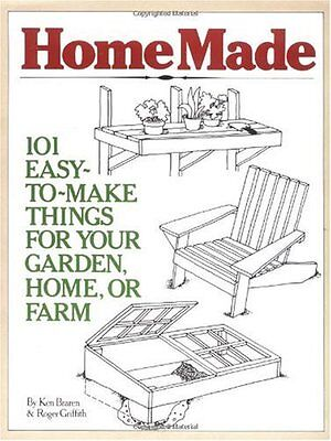 HomeMade: 101 Easy-to-Make Things for Your Garden, Home, or Farm by Ken Braren,  ()