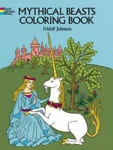 Mythical Beasts Coloring Book by Fridolf Johnson (Paperback, 1976)