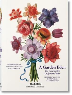 A Garden Eden: Masterpieces of Botanical Illustration by Dr. Lack, H Walter: New