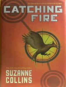 CATCHING FIRE-The Hunger Games Series-Suzanne Collins