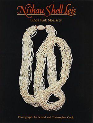 Ni'ihau Shell Leis (Kolowalu Books) by Moriarty, Linda Paik