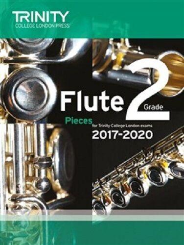 Trinity College London Flute Exam Pieces Grade 2 2017-2020 (Score & Part)