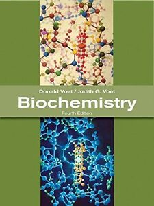 Biochemistry, 4th Edition by Donald Voet and Judith G. Voet