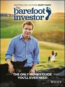NEW, SCOTT PAPE. THE BAREFOOT INVESTOR. THE ONLY MONEY GUIDE. 9780730324218