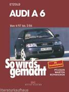 So Wirds Gemacht Audi A6
