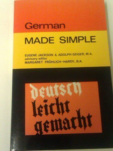 German (Made Simple Books),Eugene Jackson, Adolph Geiger, Margaret Frohlich-Har