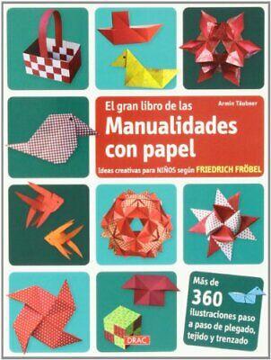El Gran Libro De Las Manualidades Con Papel (Cp - Serie Papel...
