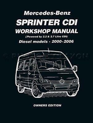 Sprinter Shop Manual Dodge Mercedes Freightliner 2006 2005 2004 2000-2003 Diesel