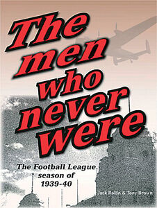 The men who never were - The Football League season of 1939-40 - History book