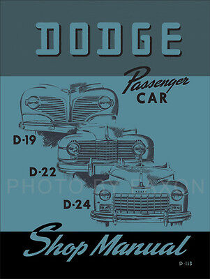 Car Service Manual - Best Dodge Car Shop Manual 1941 1942-1946 1947 1948 D19 D22 D24 Repair Service
