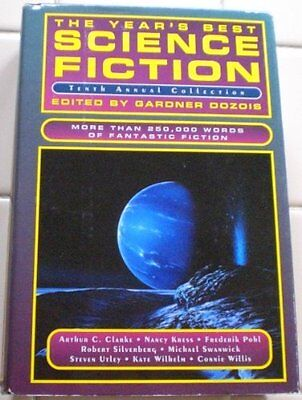 The Years Best Science Fiction  Tenth Annual Collection By Dozois  Gardner R