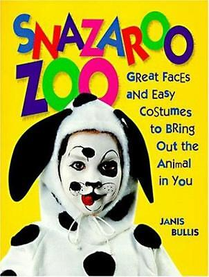 Snazaroo Zoo: Great Faces and Easy Costumes to Bring Out the Animal in You Book