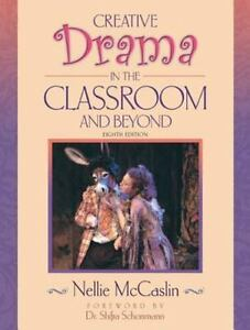 an introduction to the creative drama in the classroom Drama in the classroom: creative good step-by-step introduction to drama looks to include some dramatic activities and some role drama work bibliography.