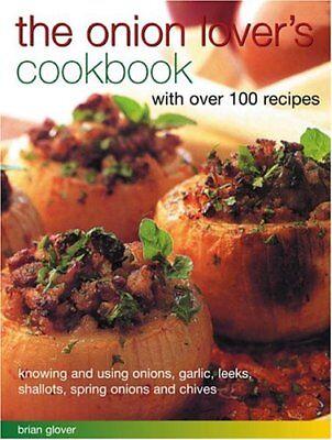 Die Zwiebel Liebhaber Cookbook__brandneu__portofrei Gb