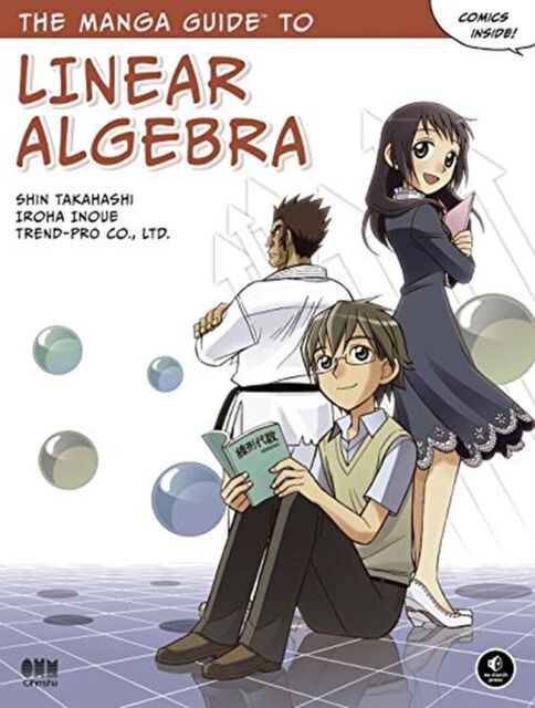 The Manga Guide to Linear Algebra (Manga Guides) NEW BOOK