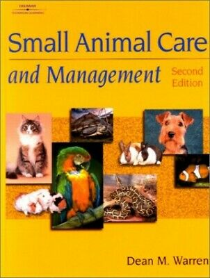 Small Animal Care and Management by Warren, Dean Hardback Book The Fast Free