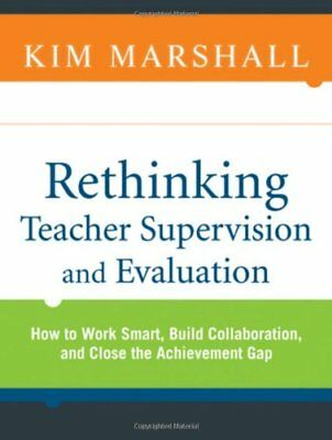 Rethinking Teacher Supervision and Evaluation: How