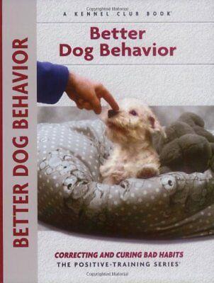 Better Dog Behavior and Training: Correcting and C