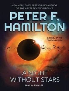 A Night Without Stars: A Novel of the Commonwealth by Hamilton, Peter F CD-AUDIO