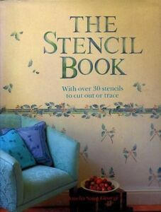 The Stencil Book: With Over 30 Stencils to Cut Out or Trace By  .9781850291527