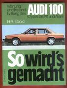 So Wirds Gemacht Audi 100