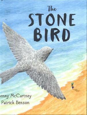 The Stone Bird by Jenny McCartney Patrick Benson 9781783445509