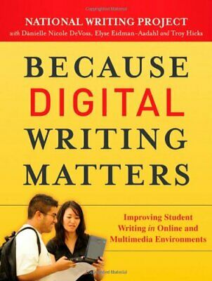 Because Digital Writing Matters: Improving Student W... by