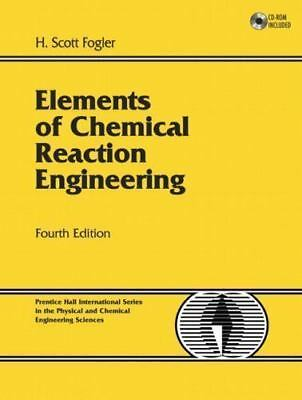 Elements of Chemical Reaction Engineering 4th Int'l (Elements Of Chemical Reaction Engineering 4th Edition)