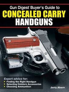 Gun-Digest-Buyer-039-s-Guide-to-Concealed-Carry-Handguns-Guns-Firearms