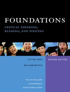 Foundations Critical Thinking, Reading, and Writing - 2nd Ed.