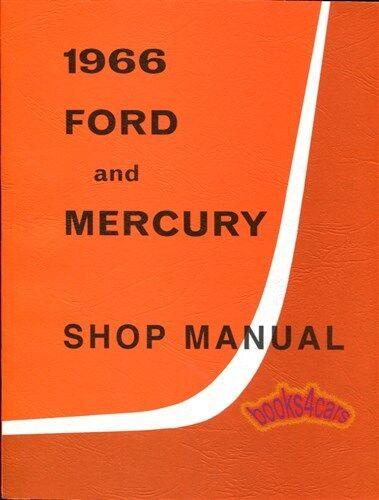 SHOP MANUAL 1966 SERVICE REPAIR FORD MERCURY BOOK