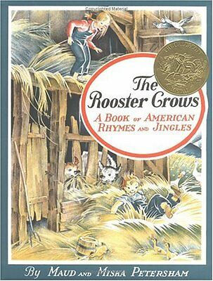 The Rooster Crows   A Book Of American Rhymes And Jingles By Maud Petersham  Mis