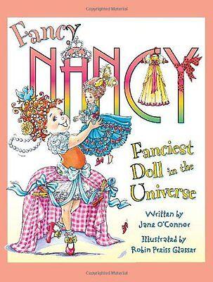 Fancy Nancy: Fanciest Doll in the Universe by Jane OConnor