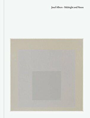 Josef Albers Midnight and Noon
