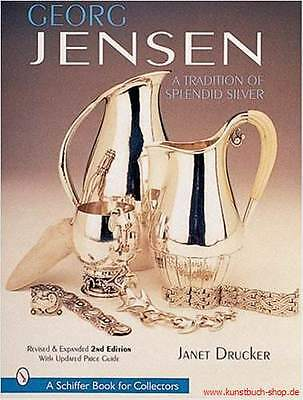 Fachbuch Georg Jensen, A Tradition Of Splendid Silver, viele Informationen, NEU