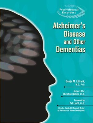 Alzheimers Disease And Other Dementias  Psychological Disorders