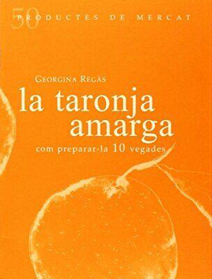 La Taronja Amarga (Productes de Mercat)