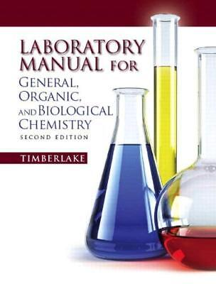Laboratory Manual For General Organic And Biological Chemistry  - by (Laboratory Manual For General Organic And Biological Chemistry)