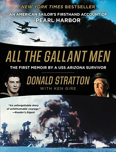 Купить All the Gallant Men An American Sailor's Firsthand Account of Pearl Harbor new