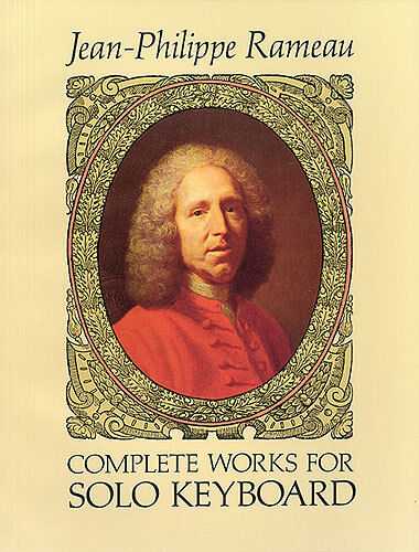 Rameau Complete Works For Solo Keyboard Learn to Play Piano Music Book