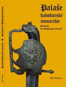 BOOK-PALLASH-OF-THE-HABSBURG-MONARCHY-SWORD-AUSTRIAN