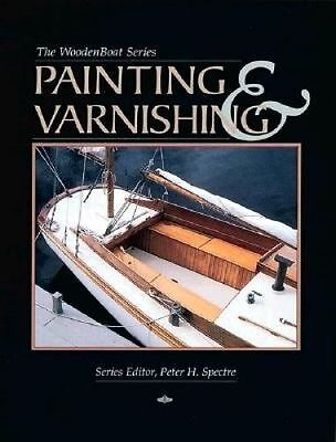 Painting and Varnishing by Wooden Boat Magazine Peter Spectre